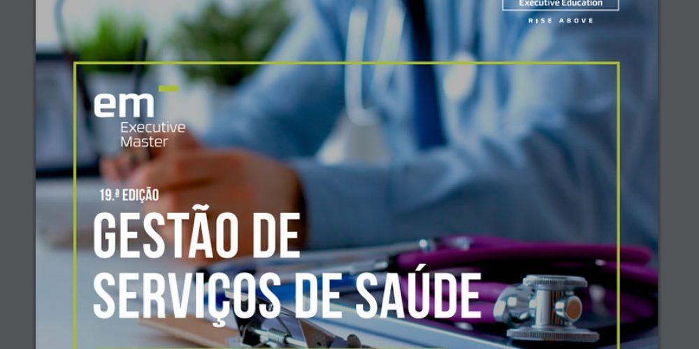 19 Setembro (Lisboa):Mestrado Executivo em Gestão de Serviços de Saúde